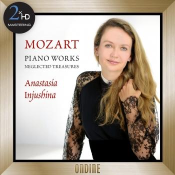 Cover Mozart: Piano Works - Neglected Treasures (2016 Remaster)